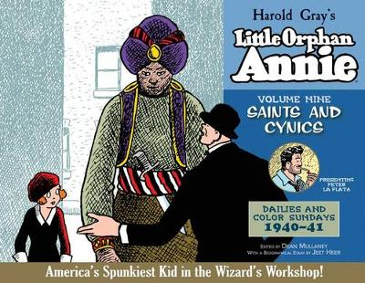 Complete Little Orphan Annie: Saints and Cynics v. 9 (Hardback)