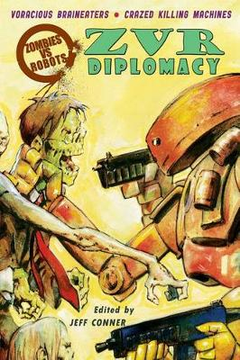 Zombies Vs Robots: Diplomacy (Paperback)