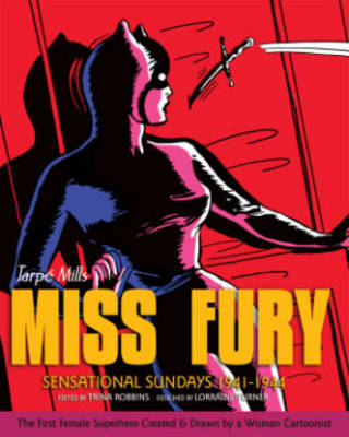 Miss Fury Sensational Sundays: 1941-1944 (Hardback)