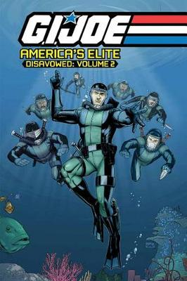 G.I. Joe America's Elite: Disavowed Volume 2 (Paperback)