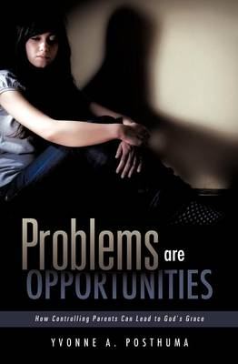 Problems Are Opportunities (Paperback)