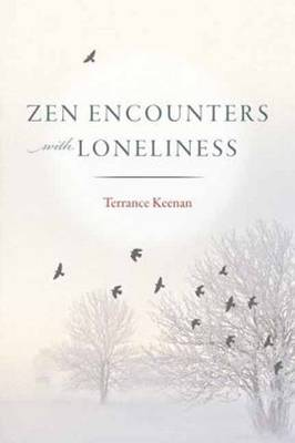 Zen Encounters with Loneliness (Paperback)