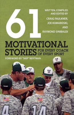Cover 61 Motivational Stories for Every Coach of Every Sport