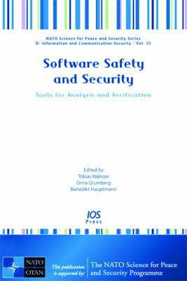 Software Safety and Security: Tools for Analysis and Verification - NATO Science for Peace and Security Series D: Information and Communication Security 33 (Hardback)