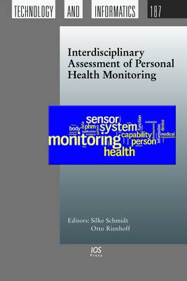 Interdisciplinary Assessment of Personal Health Monitoring - Studies in Health Technology and Informatics 187 (Hardback)