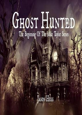 Ghost Hunted (Paperback)