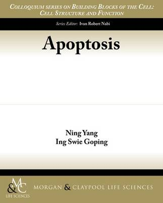 Apoptosis - Colloquium Series on Building Blocks of the Cell: Cell Struc (Paperback)