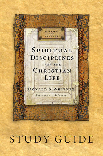 Spiritual Disciplines for the Christian Life (Paperback)