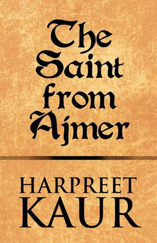 The Saint from Ajmer (Paperback)