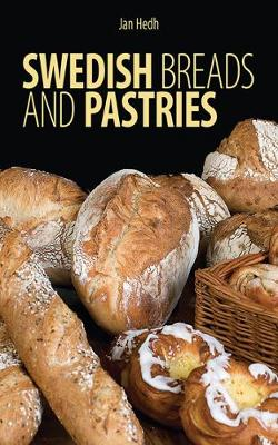 Swedish Breads and Pastries (Hardback)