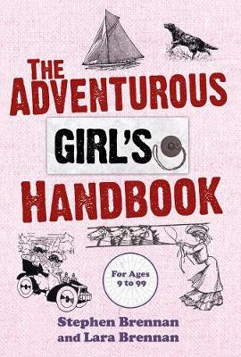 The Adventurous Girl's Handbook: For Ages 9 to 99 (Paperback)