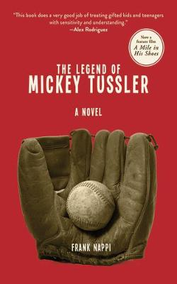 The Legend of Mickey Tussler (Paperback)
