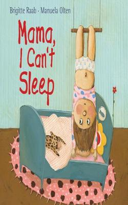 Mama, I Can't Sleep (Paperback)