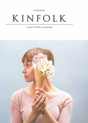 Kinfolk: Vol. 7 (Paperback)