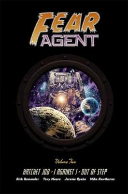 Fear Agent Library Edition Volume 2 (Hardback)