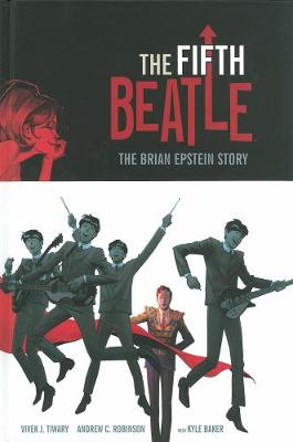 The Fifth Beatle: The Brian Epstein Story (Hardback)
