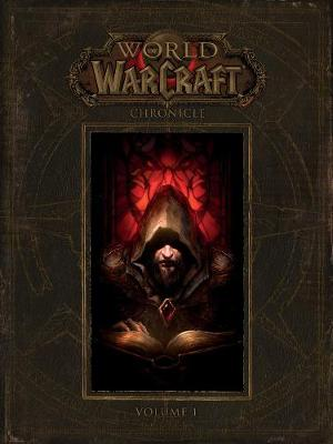 Cover World of Warcraft: Chronicle Volume 1: Chronicle volume 1