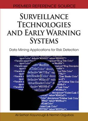 Surveillance Technologies and Early Warning Systems: Data Mining Applications for Risk Detection (Hardback)