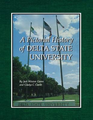 A Pictorial History of Delta State University (Paperback)