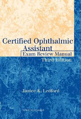 Certified Ophthalmic Assistant Exam Review Manual (Paperback)