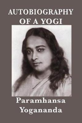Autobiography of a Yogi - With Pictures (Paperback)