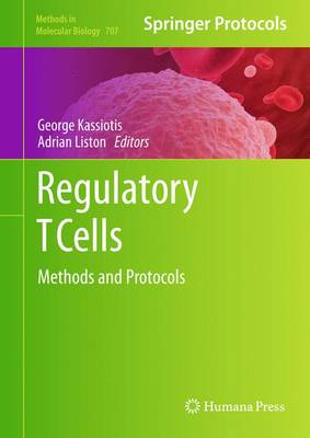 Regulatory T Cells - Methods in Molecular Biology v. 707 (Hardback)