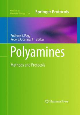 Polyamines: Methods and Protocols - Methods in Molecular Biology 720 (Hardback)