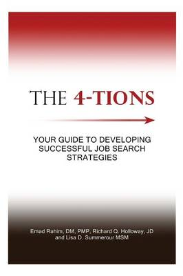 The 4-Tions: Your Guide to Developing Successful Job Search Strategies (Paperback)