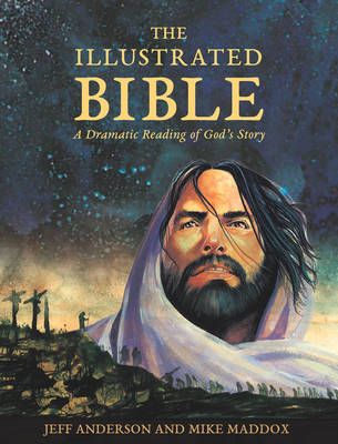 Cover The Illustrated Bible: A Dramatic Reading of God's Story