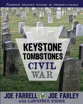 Keystone Tombstones Civil War - Keystone Tombstones (Paperback)