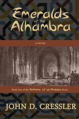 Emeralds of the Alhambra - Anthems of Al-Andalus 1 (Paperback)