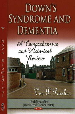 Down Syndrome & Dementia: A Comprehensive & Historical Review (Hardback)