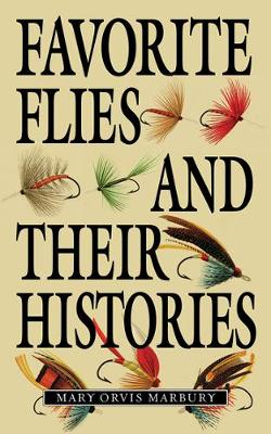 Favorite Flies and Their Histories (Paperback)