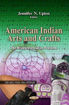 Cover American Indian Arts & Crafts: The Misrepresentation Problem