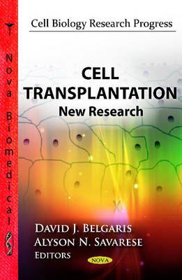 Cell Transplantation: New Research (Paperback)