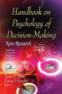 Handbook on Psychology of Decision-Making: New Research (Hardback)