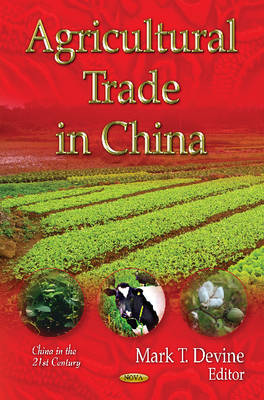 Agricultural Trade in China (Hardback)