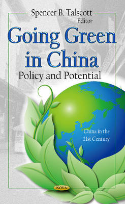 Cover Going Green in China: Policy & Potential