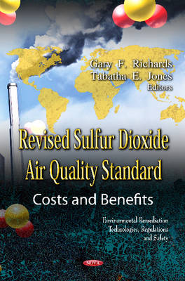 Revised Sulfur Dioxide Air Quality Standard: Costs & Benefits (Hardback)