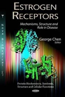Estrogen Receptors: Mechanisms, Structure & Role in Disease