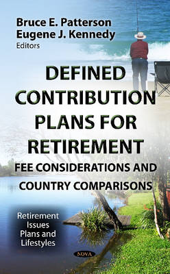 Defined Contribution Plans for Retirement: Fee Considerations & Country Comparisons (Hardback)
