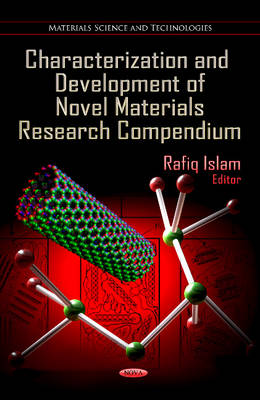Characterization & Development of Novel Materials Research Compendium (Hardback)