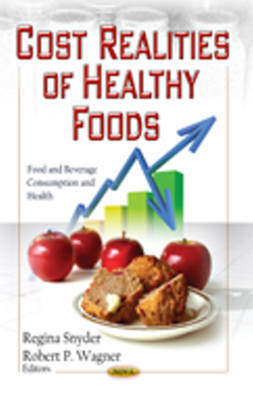 Cost Realities of Healthy Foods (Hardback)