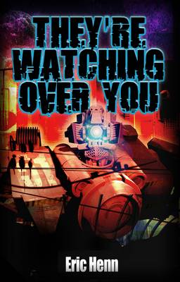 They're Watching Over You (Paperback)