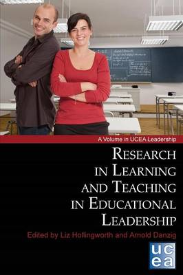 Research in Learning and Teaching in Educational Leadership - Ucea Leadership Series (Paperback)