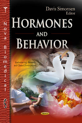 Hormones and Behavior (Hardback)