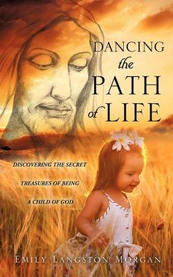 Dancing the Path of Life (Paperback)