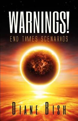 Warnings! End Times Scenarios (Paperback)
