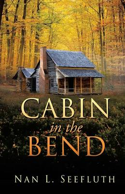 Cabin in the Bend (Paperback)