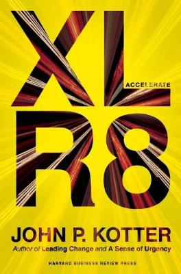 Accelerate: Building Strategic Agility for a Faster-Moving World (Hardback)